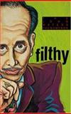 Filthy, Robert L. Pela, 1555836259
