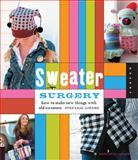 Sweater Surgery, Stefanie Girard, 1592536255