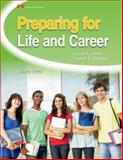 Preparing for Life and Career 9781605256252