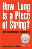 How Long Is a Piece of String?, Jeremy Wyndham and Rob Eastaway, 1861056257