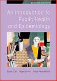 Introduction to Public Health and Epidemiology, Unwin, Nigel and Carr, Susan, 0335216250