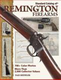 Standard Catalog of Remington Firearms, Dan Shideler, 0896896250