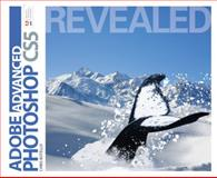 Advanced Adobe Photoshop CS5 Revealed, Botello, Chris, 1111136254