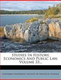 Studies in History, Economics and Public Law, , 1277016259