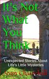 It's Not What You Think, Jean Churchill, 1500136255