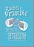 Seeking the Amazing : A Journey Through Internet Dating, Bramble, Rachel, 1857566254