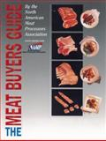 The Meat Buyers Guide, North American Meat Processors Association Staff, 0471696250