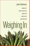Weighing In, Julie Guthman, 0520266250