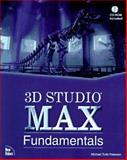 3-D Studio Max Fundamentals, Peterson, Todd, 1562056255