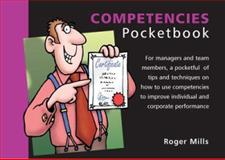 The Competencies Pocketbook, Mills, Roger W., 1903776252