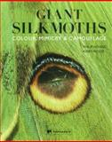 The Giant Silkmoths, Philip Howse and Kirby Wolfe, 1906506256