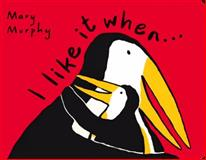 I Like It When ..., Mary Murphy, 0152046259