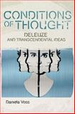 Deleuze and the Transcendental Conditions of Thought, Daniela Voss, 0748676252