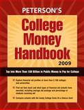 College Money Handbook 2009, Peterson's, 0768926254