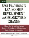 Best Practices in Leadership Development and Organization Change : How the Best Companies Ensure Meaningful Change and Sustainable Leadership, , 0787976253