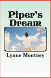 Piper's Dream, Lynne Montney, 1481936255