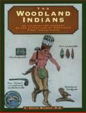 Woodland Indians, C. Keith Wilbur, 1564406253