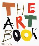 The Art Book, Phaidon Press Editors, 0714836257