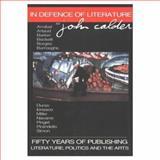 In Defense of Literature, John Calder, 0889626251