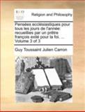 Pensées Ecclésiastiques Pour Tous les Jours de L'Année, Guy Toussaint Julien Carron, 1140746251