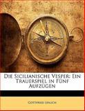 Die Sicilianische Vesper, Gottfried Uhlich, 1141806258