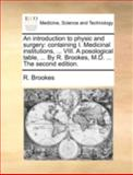 An Introduction to Physic and Surgery, R. Brookes, 1170516254