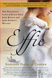 Effie, Suzanne Fagence Cooper, 1250016258