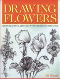 Drawing Flowers, Jill Winch, 1782126252