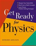 Get Ready for Physics, Adelson, Edward, 0321556259