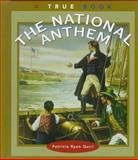 The National Anthem, Patricia Ryon Quiri, 0516206257