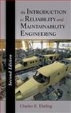 An Introduction to Reliability and Maintainability Engineering, Ebeling, Charles E., 1577666259