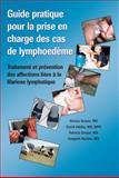 Guide pratique pour la prise en charge des cas de Lymphoedème : Traitement et prévention des affections liées à la filariose Lymphatique,, 1884186254