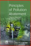Principles of Pollution Abatement, Jørgensen, S. E., 0080436250