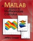 A Matlab Companion for Multivariable Calculus, Cooper, Jeffery, 012187625X