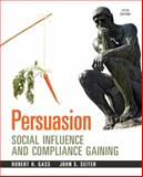 Persuasion : Social Inflence and Compliance Gaining, Gass, Robert H. and Seiter, John S., 0205956254
