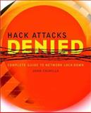 Hack Attacks Denied, John Chirillo, 0471416258