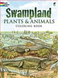 Swampland Plants and Animals Coloring Book, Ruth Soffer, 0486296253