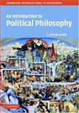 An Introduction to Political Philosophy, Bird, Colin, 0521836255