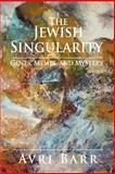 The Jewish Singularity, Avri Barr, 0595406254