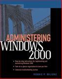 Administering Windows 2000, Milione, Ronnie P., 0072126256