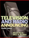 Television and Radio Announcing Plus MySearchLab with Pearson EText --Access Card Package, Hyde, Stuart A. and Ibrahim, Dina A., 0205946259