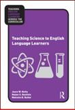 Teaching Science to English Language Learners, Nutta, Joyce and Butler, Malcolm B., 0415996252