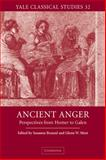 Ancient Anger : Perspectives from Homer to Galen, , 052182625X