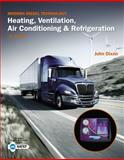 Modern Diesel Technology : Heating, Ventilation, Air Conditioning and Refrigeration, Dixon, John, 1133716253