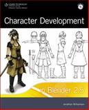 Character Development in Blender 2.5, Williamson, Jonathan, 1435456254