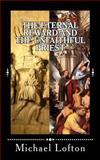 The Eternal Reward and the Unfaithful Priest, Michael Lofton, 1500626252