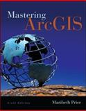 Mastering ArcGIS with Video Clips DVD-ROM, Price, Maribeth, 0077826264