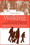 Walking with Women Through Chicago History II, Jean S. Hunt, 1425996264