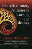 Pro-Inflammatory Cytokines in Learning and Memory, Depino, Amaicha Mara, 161668626X