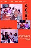 Sewerol Christian Drama and the Drama of Christianity in Africa 9789990876260